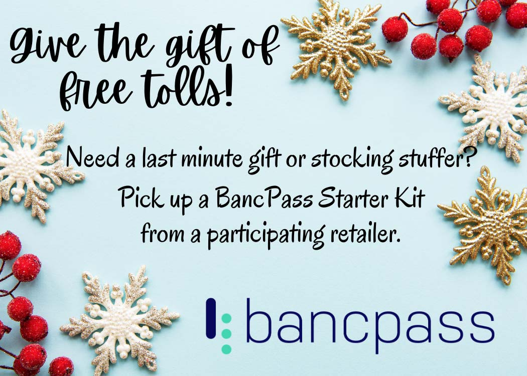 Give the gift of pre-paid road tolls for Christmas - BancPass